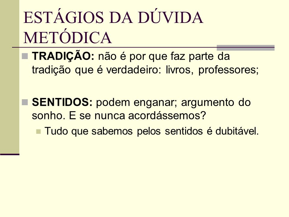 ESTÁGIOS DA DÚVIDA METÓDICA