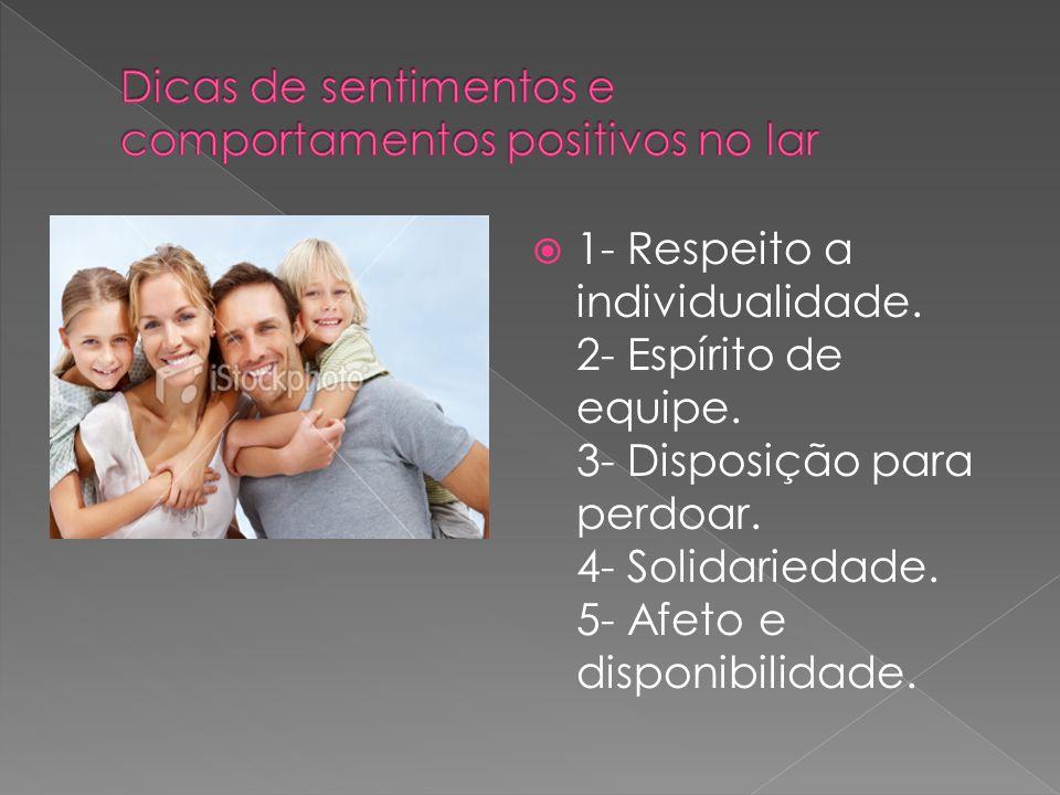 Dicas de sentimentos e comportamentos positivos no lar