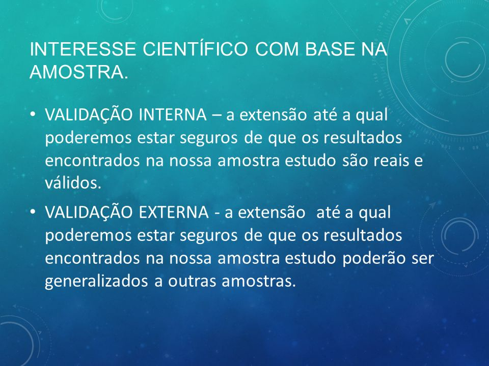 INTERESSE CIENTÍFICO COM BASE NA AMOSTRA.