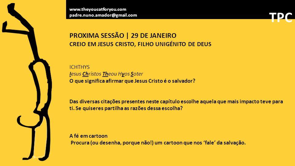 TPC PROXIMA SESSÃO | 29 DE JANEIRO