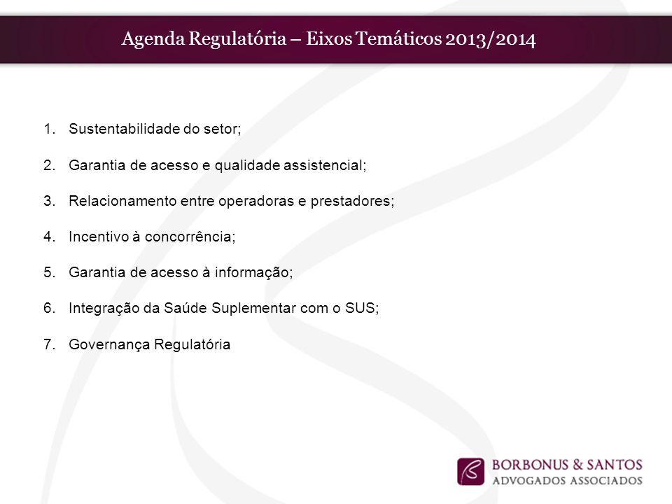 Agenda Regulatória – Eixos Temáticos 2013/2014