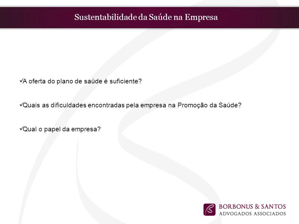 Sustentabilidade da Saúde na Empresa