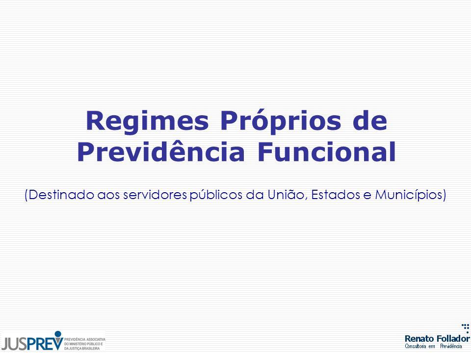Regimes Próprios de Previdência Funcional