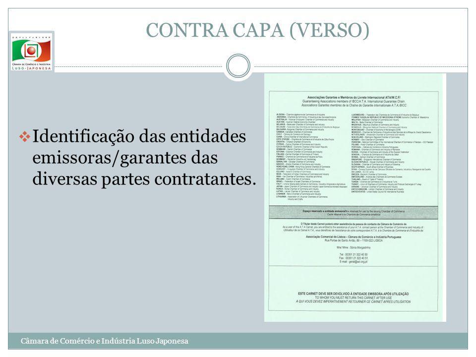 CONTRA CAPA (VERSO)Identificação das entidades emissoras/garantes das diversas partes contratantes.