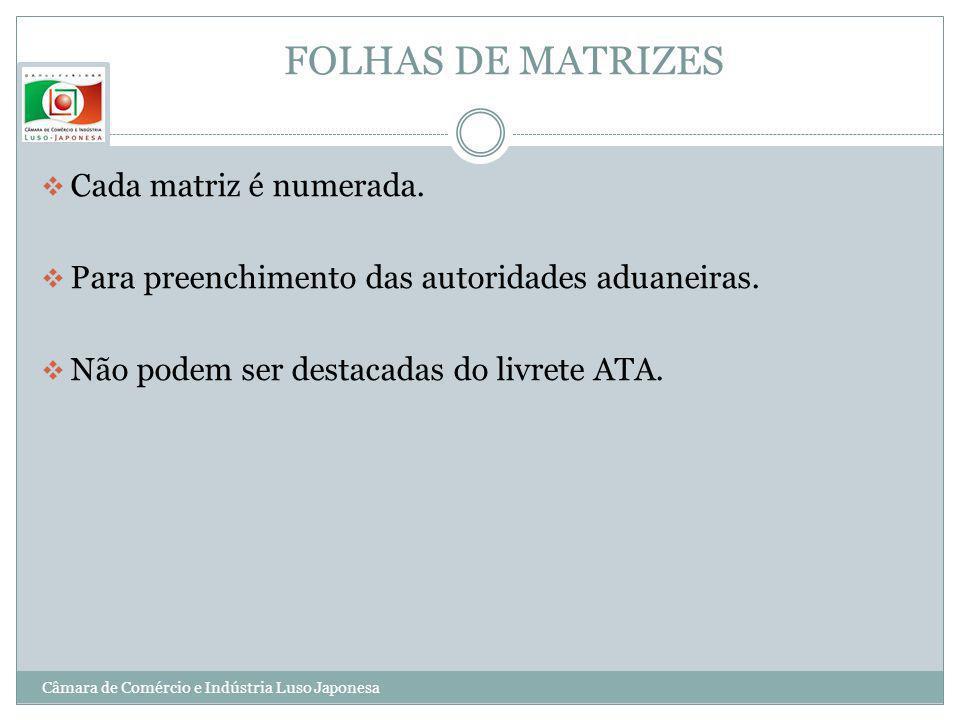 FOLHAS DE MATRIZES Cada matriz é numerada.