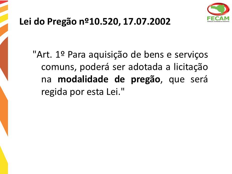 Lei do Pregão nº10.520, 17.07.2002