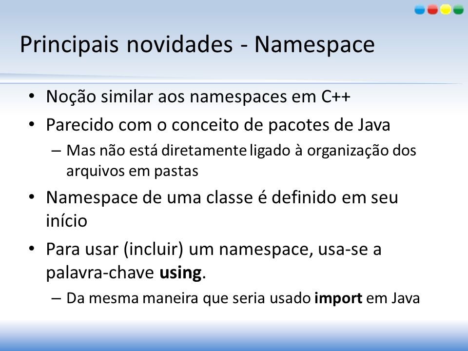 Principais novidades - Namespace