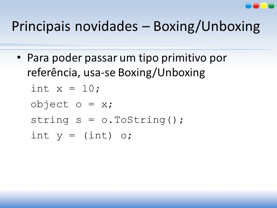 Principais novidades – Boxing/Unboxing