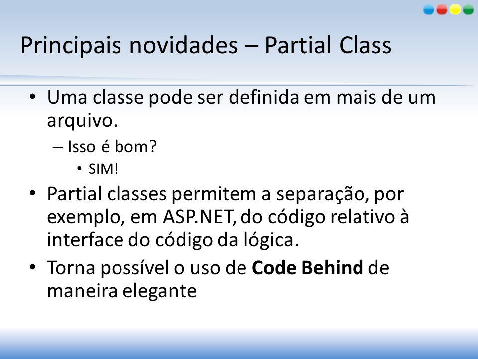 Principais novidades – Partial Class