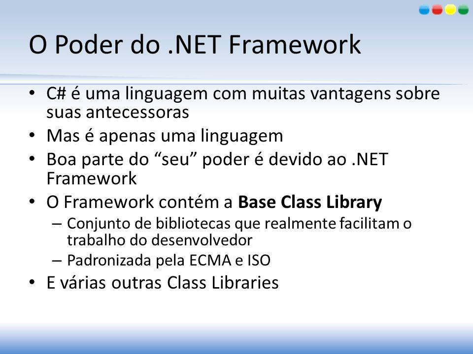O Poder do .NET Framework