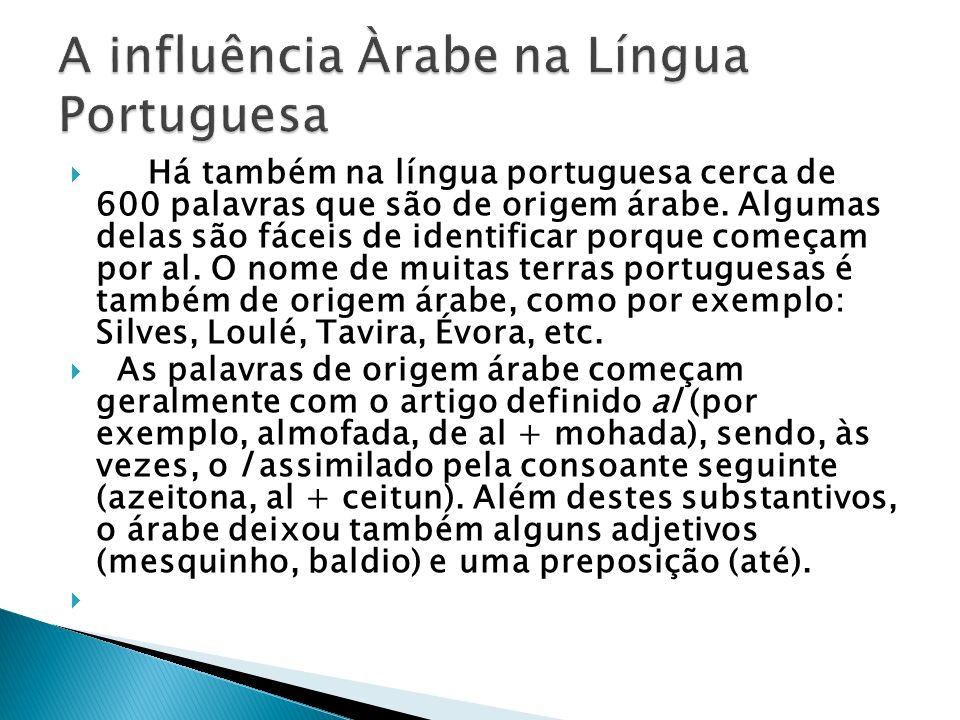 A influência Àrabe na Língua Portuguesa