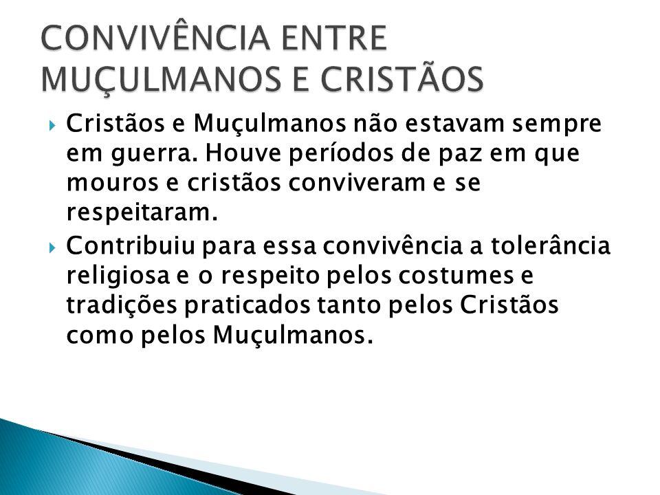 CONVIVÊNCIA ENTRE MUÇULMANOS E CRISTÃOS