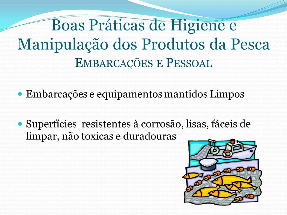 Boas Práticas de Higiene e Manipulação dos Produtos da Pesca
