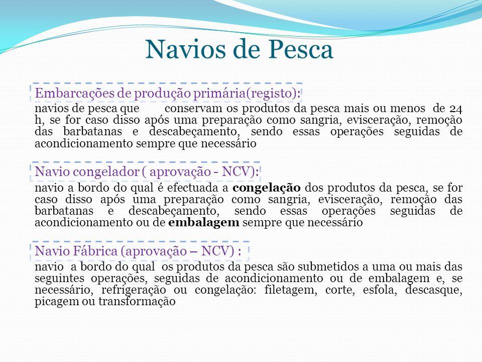 Navios de Pesca Navio congelador ( aprovação - NCV):