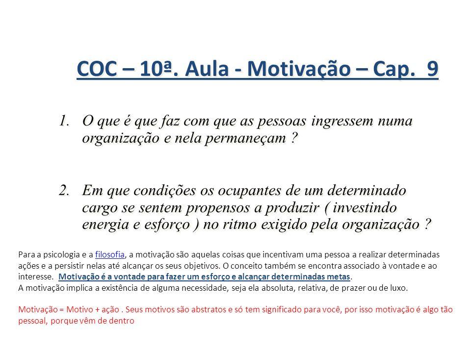 COC – 10ª. Aula - Motivação – Cap. 9