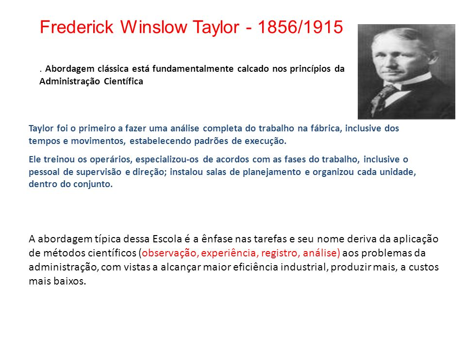 Frederick Winslow Taylor - 1856/1915