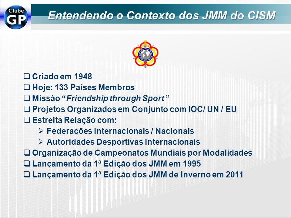 Entendendo o Contexto dos JMM do CISM
