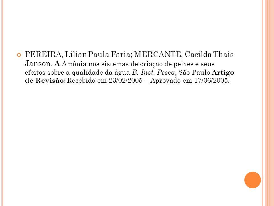 PEREIRA, Lilian Paula Faria; MERCANTE, Cacilda Thais Janson