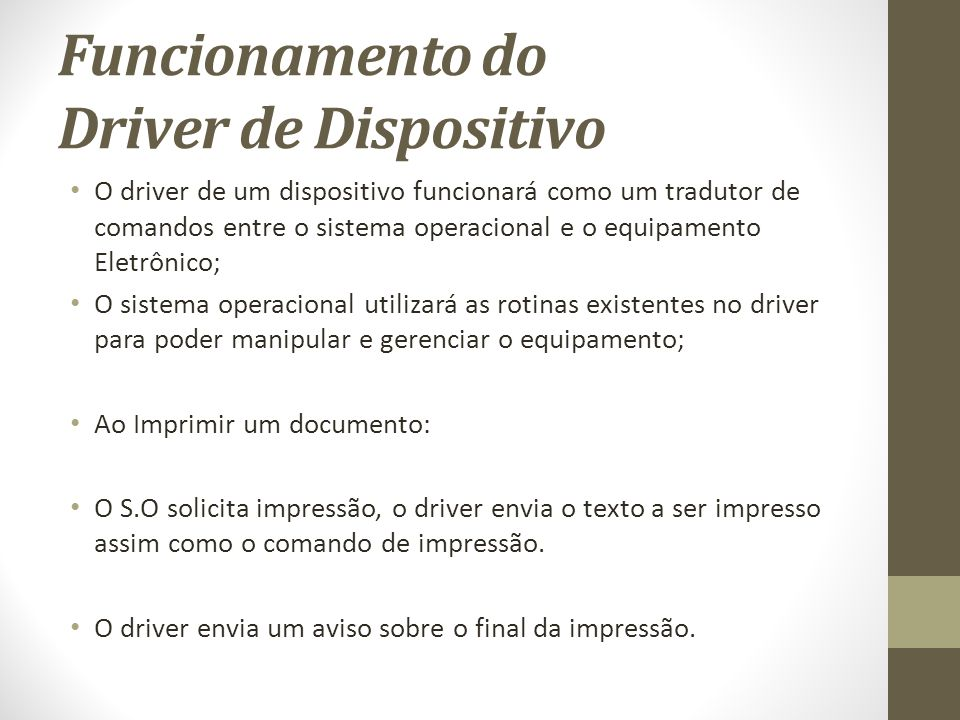 Funcionamento do Driver de Dispositivo
