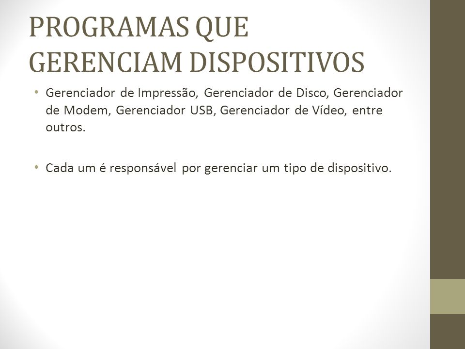 PROGRAMAS QUE GERENCIAM DISPOSITIVOS