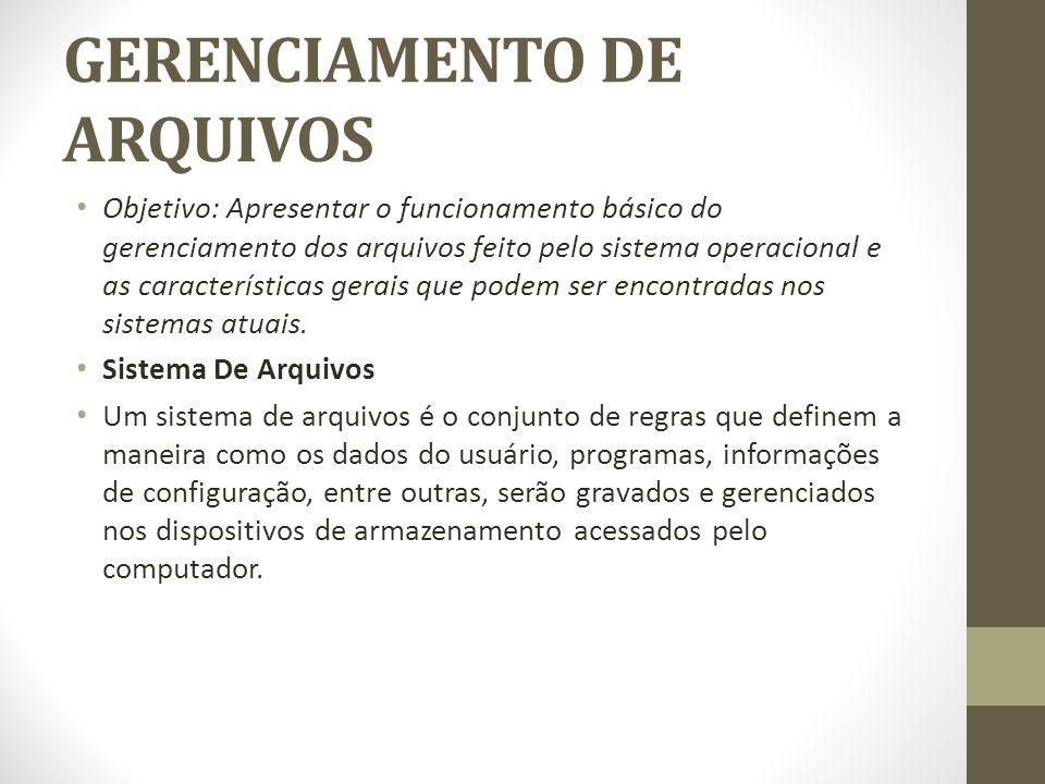 GERENCIAMENTO DE ARQUIVOS