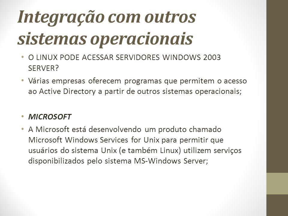 Integração com outros sistemas operacionais