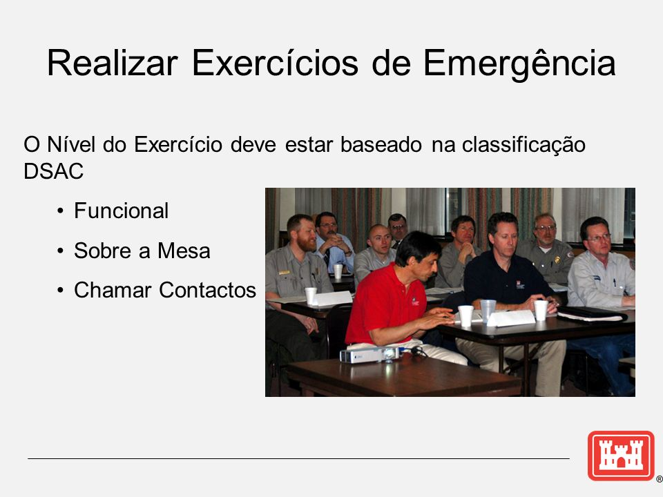 Realizar Exercícios de Emergência