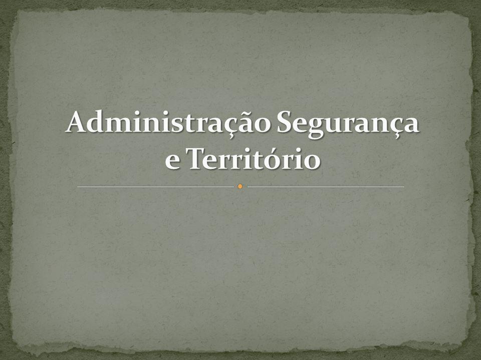 Administração Segurança e Território