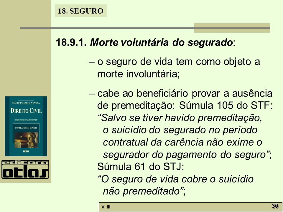 18.9.1. Morte voluntária do segurado:
