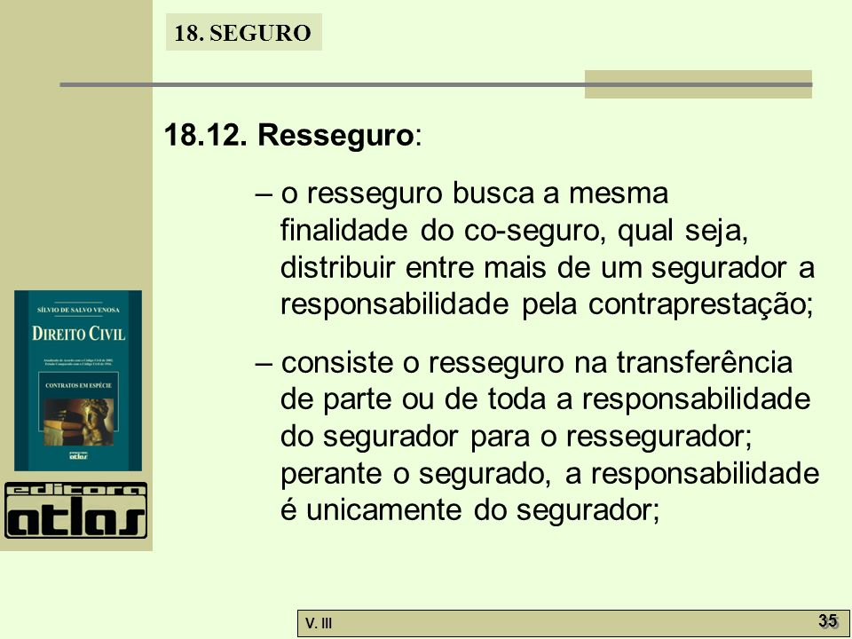 18.12. Resseguro: