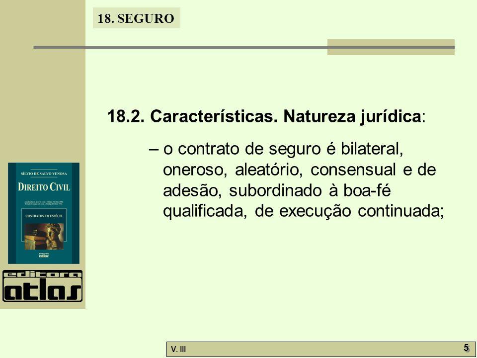 18.2. Características. Natureza jurídica: