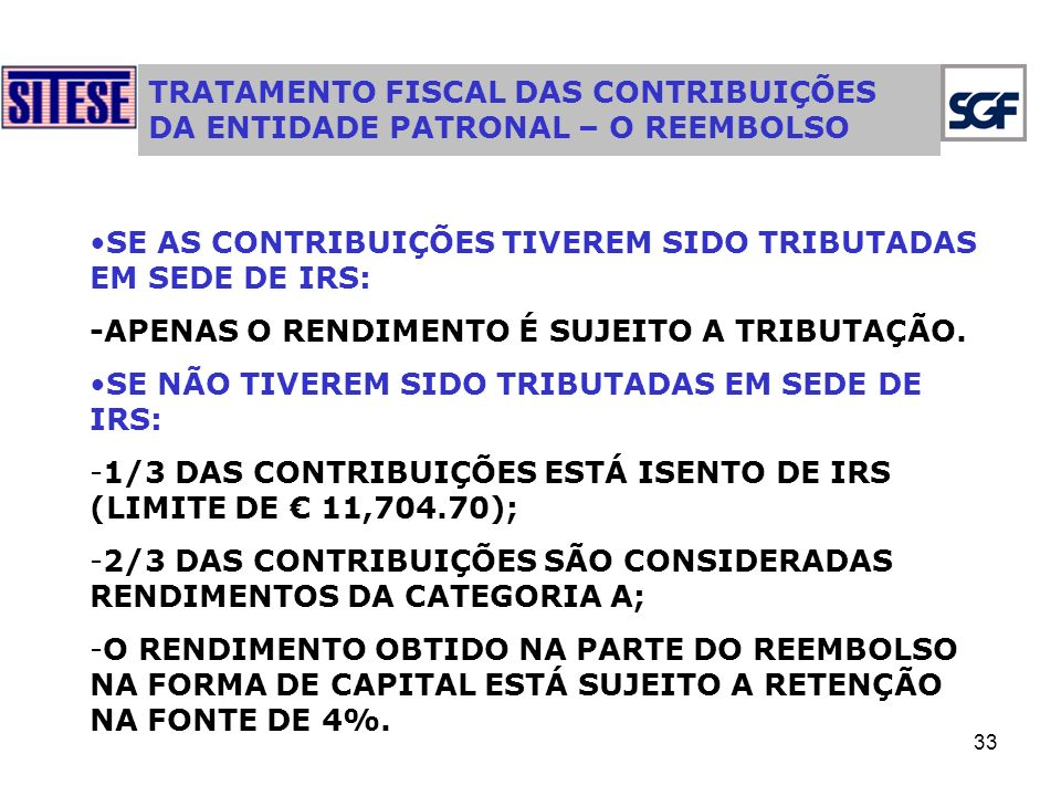 TRATAMENTO FISCAL DAS CONTRIBUIÇÕES DA ENTIDADE PATRONAL – O REEMBOLSO