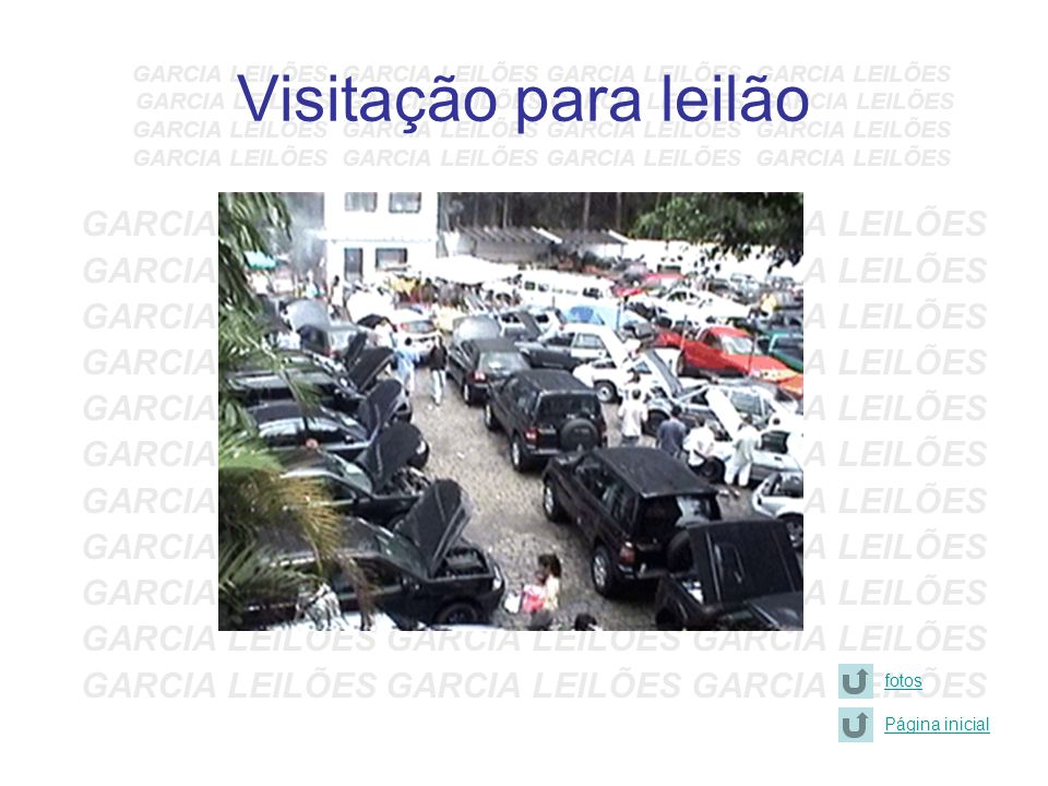 Visitação para leilão GARCIA LEILÕES GARCIA LEILÕES GARCIA LEILÕES
