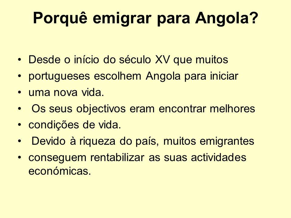 Porquê emigrar para Angola