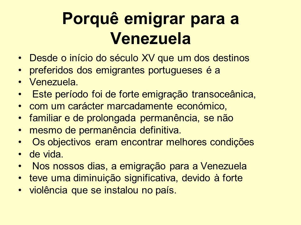 Porquê emigrar para a Venezuela