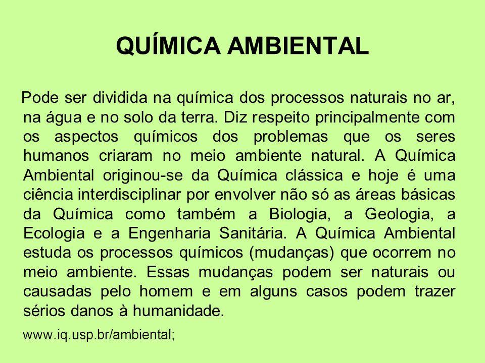QUÍMICA AMBIENTAL www.iq.usp.br/ambiental;
