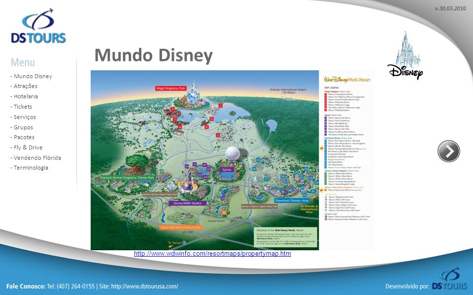 Mundo Disney http://www.wdwinfo.com/resortmaps/propertymap.htm