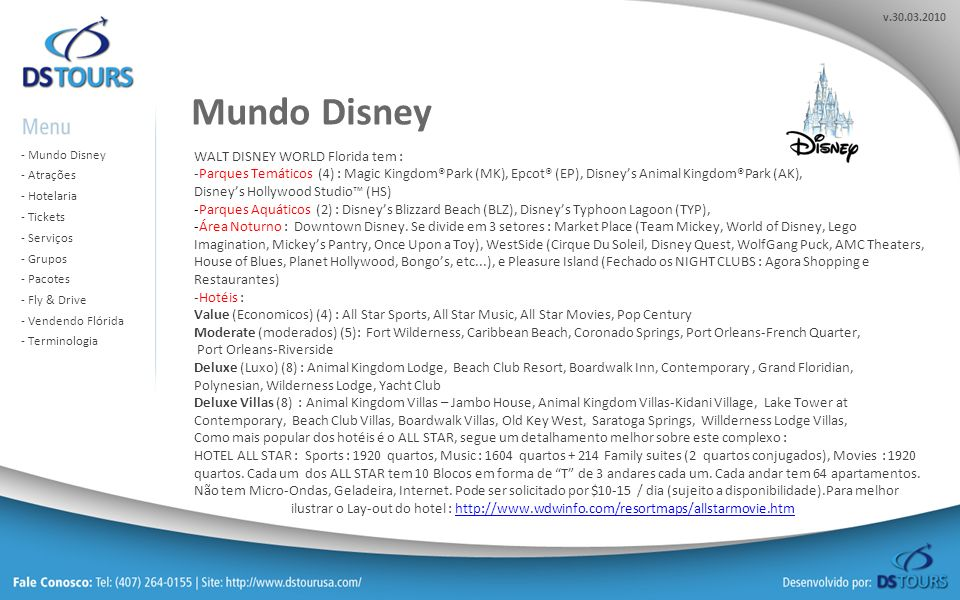 Mundo Disney WALT DISNEY WORLD Florida tem :