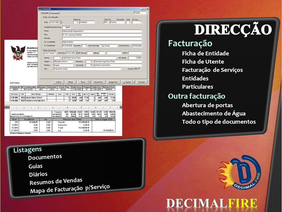 DIRECÇÃO DECIMALFIRE Facturação Outra facturação Listagens