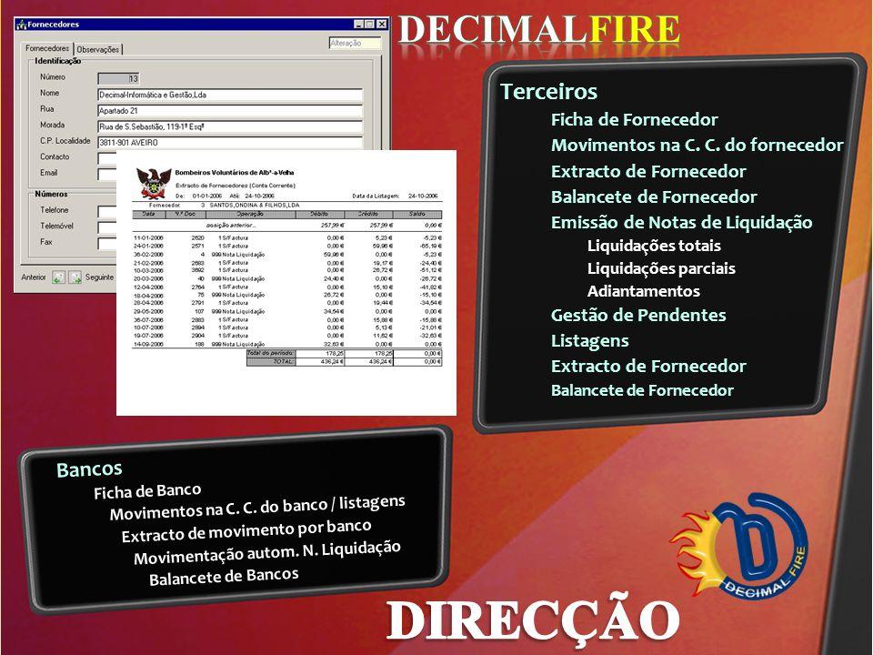 DIRECÇÃO DECIMALFIRE Terceiros Movimentos na C. C. do fornecedor
