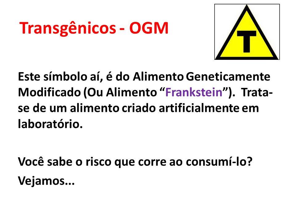 Transgênicos - OGM