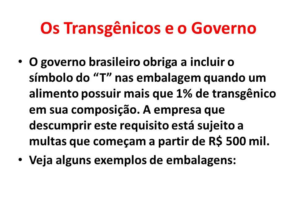 Os Transgênicos e o Governo
