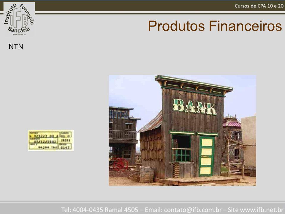 Produtos Financeiros NTN