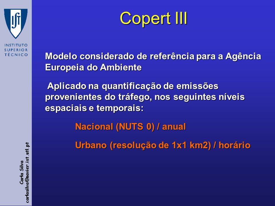 Copert III Modelo considerado de referência para a Agência Europeia do Ambiente.