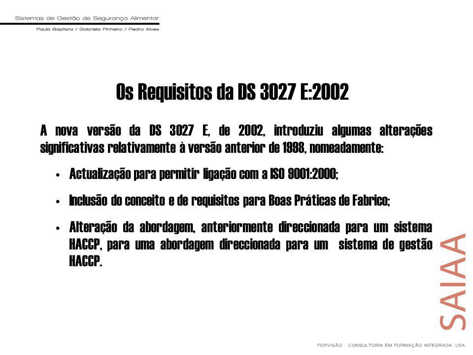 Os Requisitos da DS 3027 E:2002