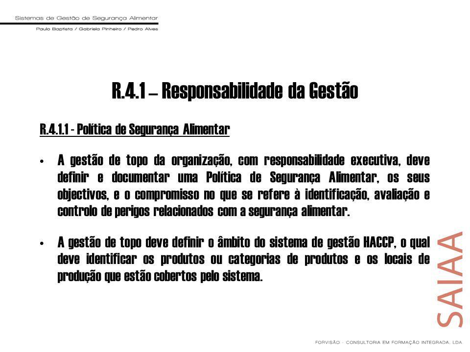 R.4.1 – Responsabilidade da Gestão