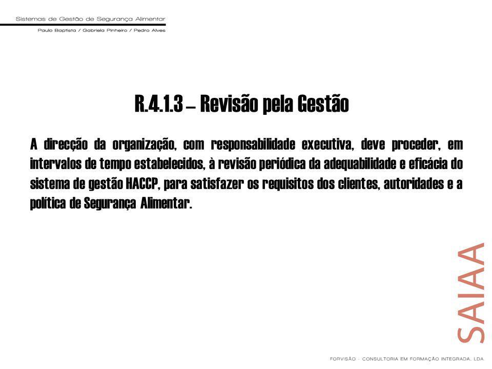 R.4.1.3 – Revisão pela Gestão