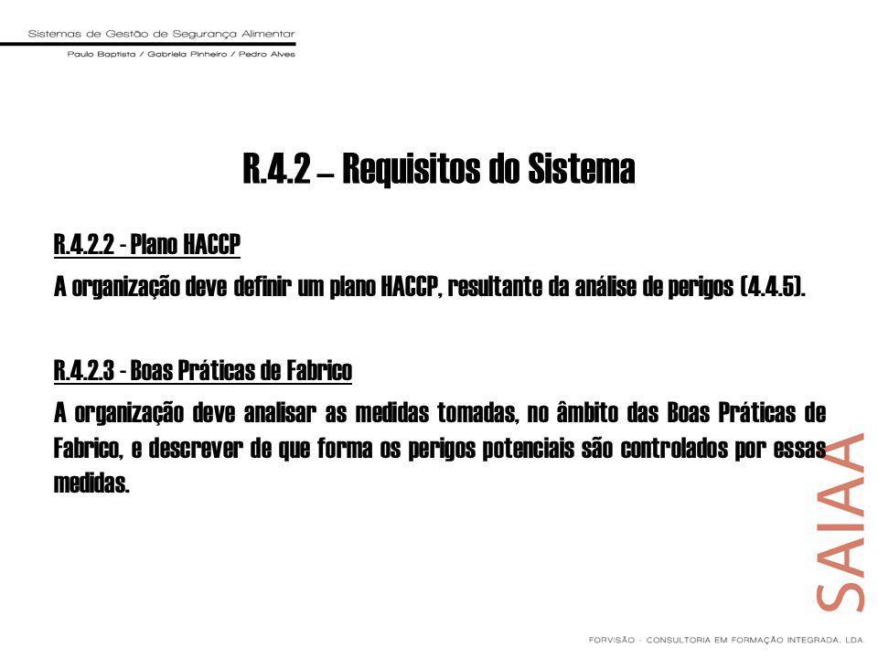 R.4.2 – Requisitos do Sistema