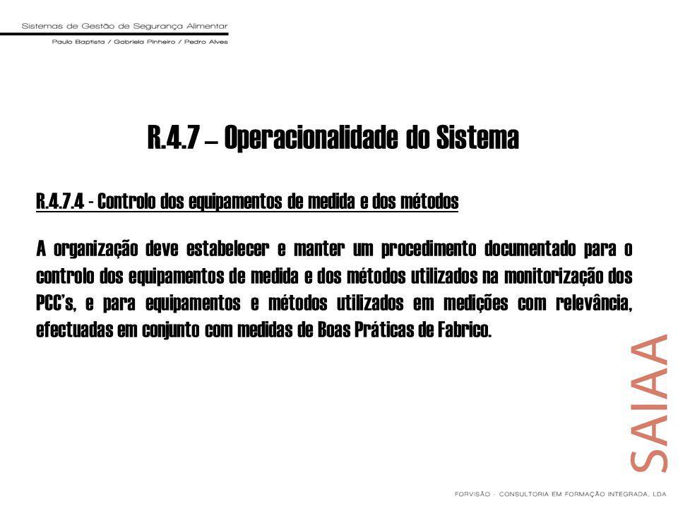 R.4.7 – Operacionalidade do Sistema