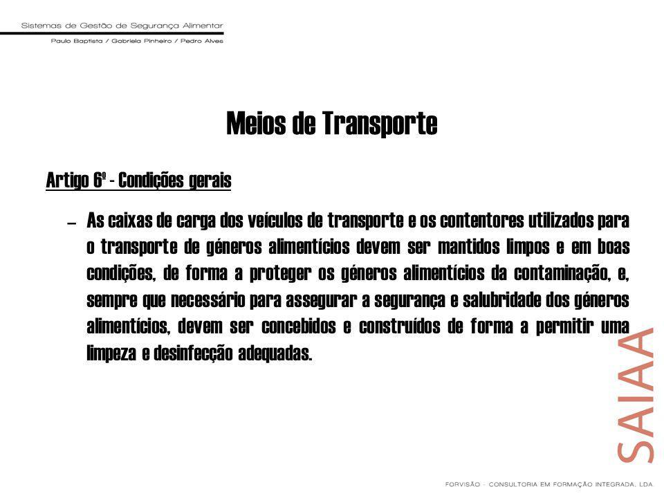 Meios de Transporte Artigo 6º - Condições gerais